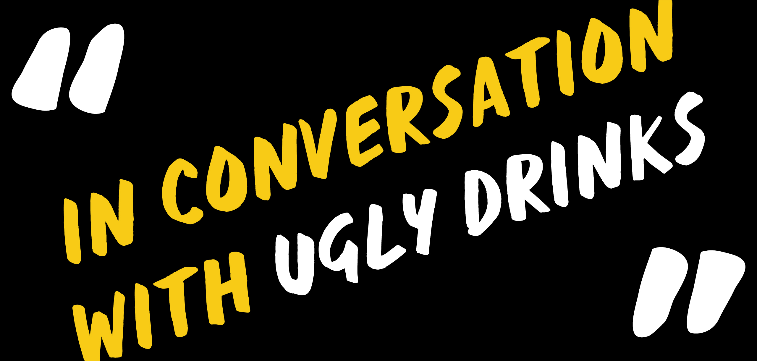 ugly drinks marketing and branding